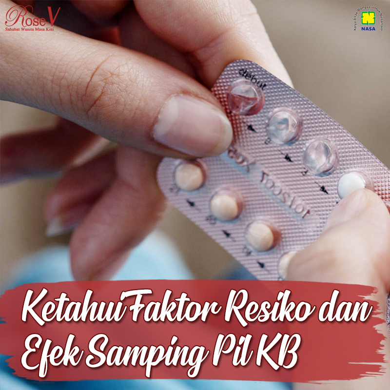 Ketahui Resiko dan Efek Samping Pil KB