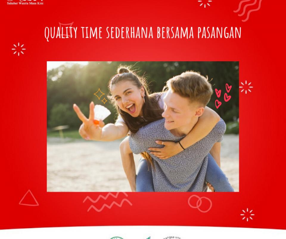 QUALITY TIME SEDERHANA BERSAMA PASANGAN